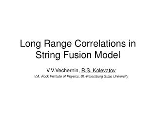 Long Range Correlations in String Fusion Model