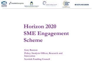 Horizon 2020  SME Engagement Scheme
