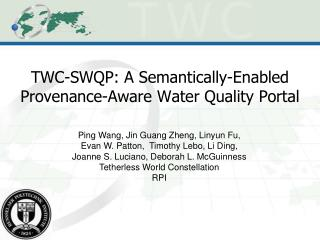 TWC-SWQP: A Semantically-Enabled Provenance-Aware Water Quality Portal