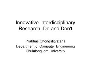 Innovative Interdisciplinary Research: Do and Don't