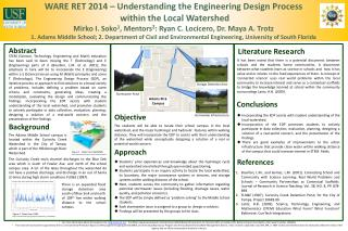 WARE RET 2014 – Understanding the Engineering Design Process  within the Local Watershed