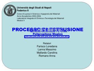 Corso di Laurea in Scienza e Ingegneria dei Materiali Anno Accademico 2003-2004