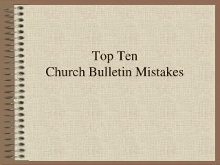 Top Ten Church Bulletin Mistakes