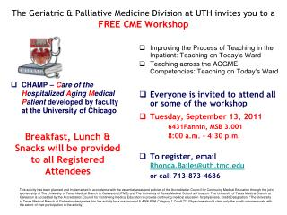 The Geriatric & Palliative Medicine Division at UTH invites you to a  FREE CME Workshop