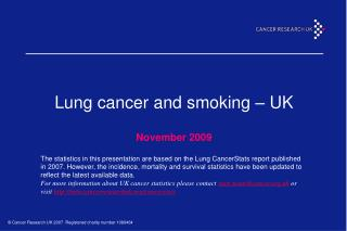 Lung cancer and smoking – UK November 2009