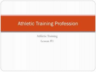 Athletic Training Profession