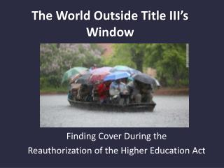 The World Outside Title III's Window