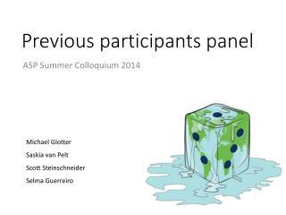 Previous participants panel
