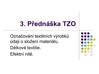 3. Predn  ka TZO