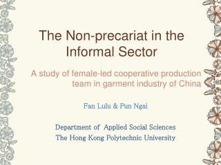 The Non-precariat in the Informal Sector