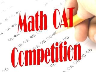 Math  OAT Competition