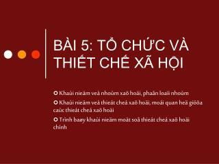 B I 5: T CHC V  THIT CH X  HI
