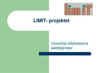 LIMIT- projektet