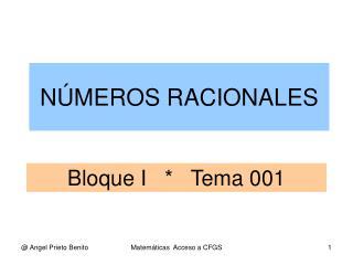 Bloque I   *   Tema 001