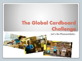 The Global Cardboard Challenge