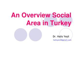 An Overview Social Area in Turkey