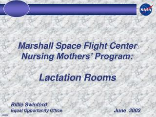 Marshall Space Flight Center Nursing Mothers' Program: Lactation Rooms