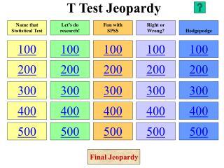 T Test Jeopardy