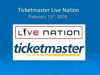 February 10 th , 2009