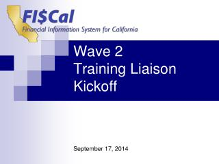Wave 2  Training Liaison Kickoff