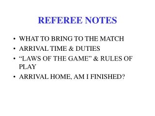 Referee Match Notes - PowerPoint