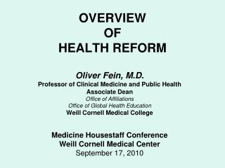 OVERVIEW  OF HEALTH REFORM