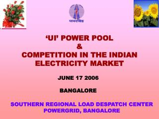 SOUTHERN REGIONAL LOAD DESPATCH CENTER POWERGRID, BANGALORE