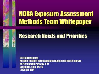 NORA Exposure Assessment Methods Team Whitepaper