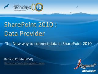 SharePoint 2010 :  Data Provider