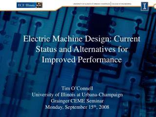 Electric Machine Design: Current Status and Alternatives for Improved Performance