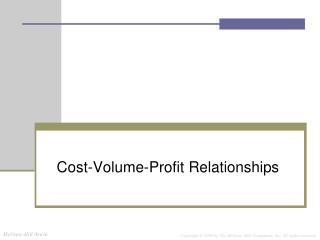 Cost-Volume-Profit Relationships