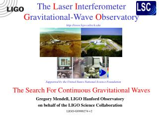 The Search For Continuous Gravitational Waves