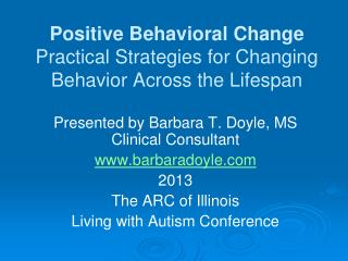 Positive Behavioral Change Practical Strategies for Changing Behavior Across the Lifespan