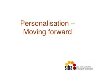 Personalisation – Moving forward