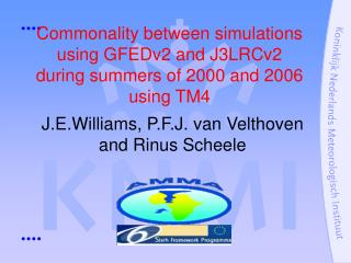 Commonality between simulations using GFEDv2 and J3LRCv2 during summers of 2000 and 2006 using TM4