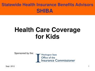 Health Care Coverage  for Kids