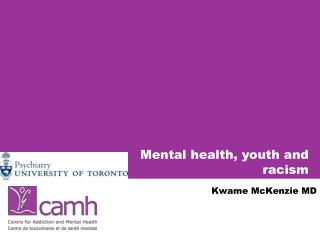 Mental health, youth and racism