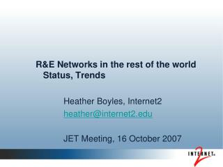 R&E Networks in the rest of the world    Status, Trends