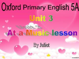 Unit 3  At a Music lesson