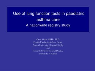 Use of lung function tests in paediatric asthma care   A nationwide registry study