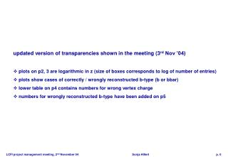 updated version of transparencies shown in the meeting (3 rd  Nov '04)