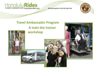 Travel Ambassador Program  A train the trainer workshop
