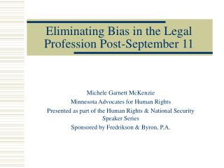 Eliminating Bias in the Legal Profession Post-September 11