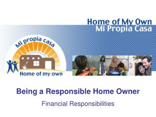 Being a Responsible Home Owner Financial Responsibilities