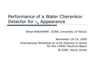 Performance of a Water Cherenkov Detector for  n e  Appearance