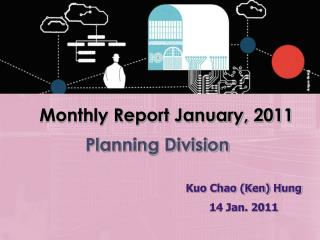 Monthly Report January, 2011