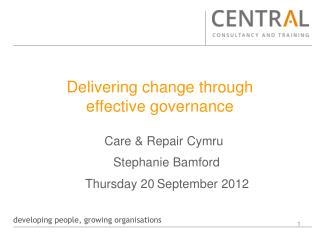 Delivering change through  effective governance