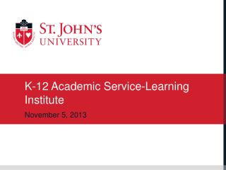 K-12 Academic Service-Learning Institute