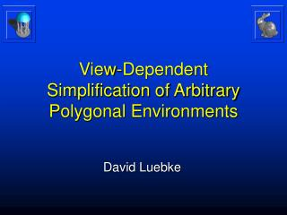 View-Dependent  Simplification of Arbitrary Polygonal Environments