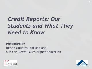 Credit Reports: Our Students and What They Need to Know.